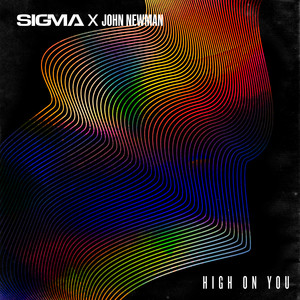 John Newman - High On You