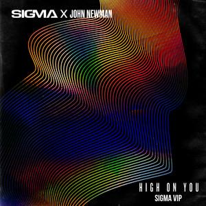 John Newman - High On You (sigma Vip)