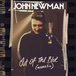 John Newman - Out Of The Blue (acoustic)