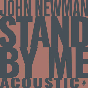 John Newman - Stand By Me (acoustic)