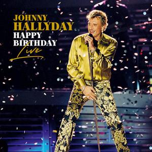 Johnny Hallyday - Happy Birthday Live