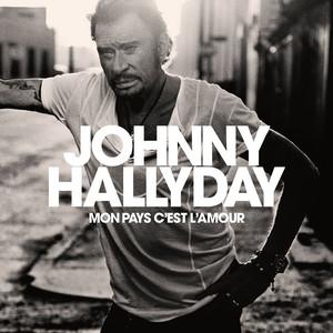 Johnny Hallyday - Mon Pays C'est L'amour