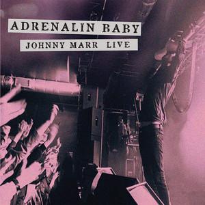 Johnny Marr - Adrenalin Baby – Johnny Marr Live