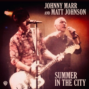 Johnny Marr - Summer In The City