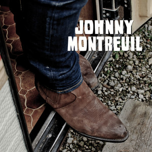 Johnny Montreuil - Johnny Montreuil