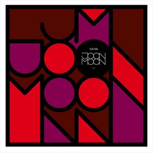 Joon Moon - Call Me Ep