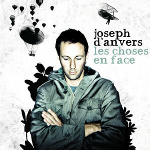 Joseph d'Anvers - Les Choses En Face