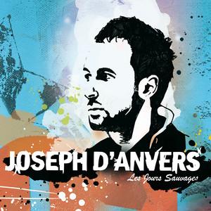 Joseph d'Anvers - Les Jours Sauvages