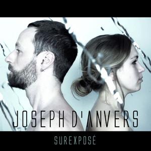Joseph d'Anvers - Surexposé