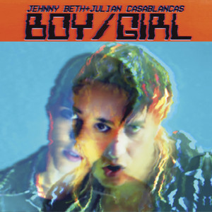 Julian Casablancas - Boy/girl – Single