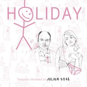 Julien Doré - Holiday (o.s.t)