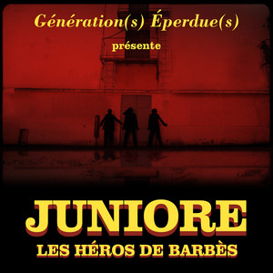 Juniore - Les Héros De Barbès