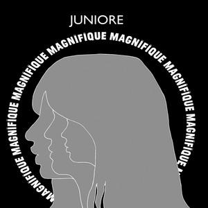 Juniore - Magnifique