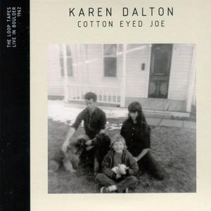 Karen Dalton - Cotton Eyed Joe (live In Boulder 1962)
