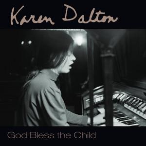 Karen Dalton - God Bless The Child