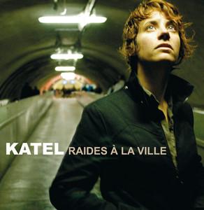 Katel - Raides A La Ville