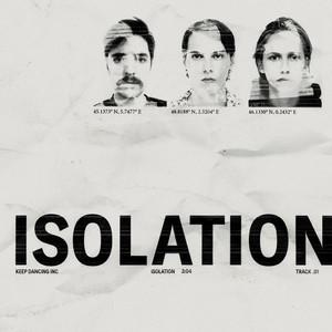 Keep Dancing Inc - Isolation