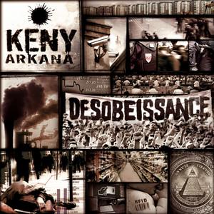 Keny Arkana - Désobéissance