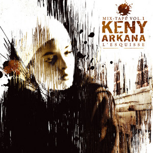 Keny Arkana - L'esquisse