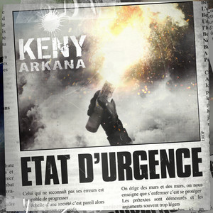 Keny Arkana - État D'urgence