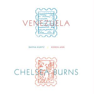 Keren Ann - Chelsea Burns / Venezuela