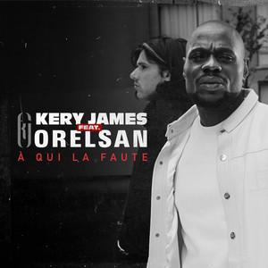 Kery James - A Qui La Faute