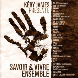 Kery James - Savoir & Vivre Ensemble