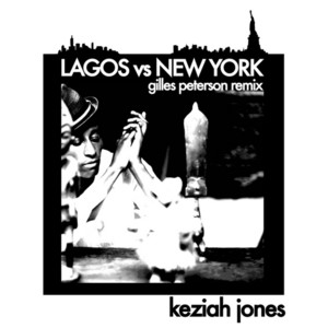 Keziah Jones - Lagos Vs New York (gilles Peterson Remix)