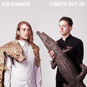 Kid Karate - Lights Out Ep