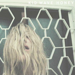 Kid Wave - Honey