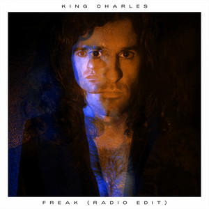 King Charles - Freak (radio Edit)