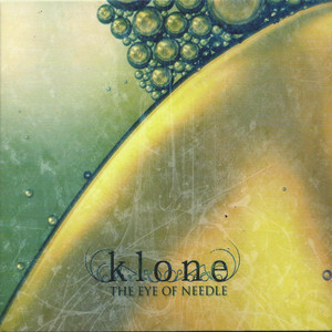 Klone - The Eye Of Needle