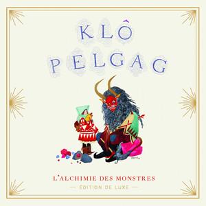 Klô Pelgag - L'alchimie Des Monstres (edition De Luxe)