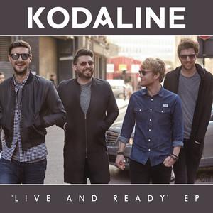 Kodaline - Live And Ready – Ep