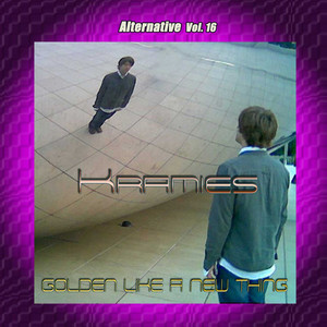 Kramies - Alternative Vol. 16: Golden Like A New Thing