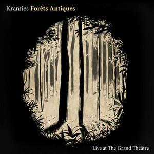 Kramies - Forets Antiques (live)