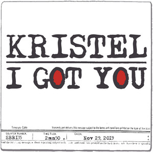 Kristel - I Got You