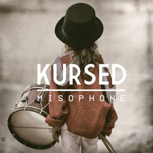 Kursed - Misophone