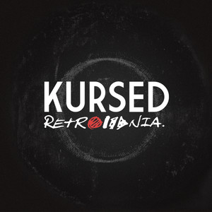 Kursed - Retromania