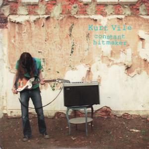 Kurt Vile - Constant Hitmaker