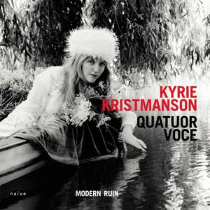 Kyrie Kristmanson - Modern Ruin