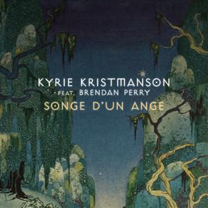 Kyrie Kristmanson - Songe D'un Ange