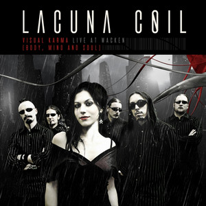 Lacuna Coil - Visual Karma (body, Mind And Soul) – Live At Wacken 2007