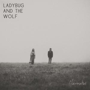 Ladybug and the Wolf - Mammatus