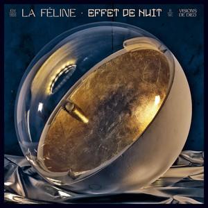 La Féline - Effet De Nuit