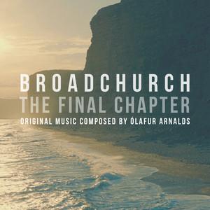 Ólafur Arnalds - Broadchurch – The Final Chapter (music From The Original Tv …