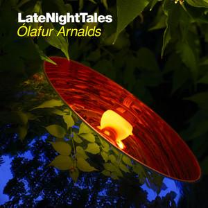 Ólafur Arnalds - Late Night Tales: Ólafur Arnalds
