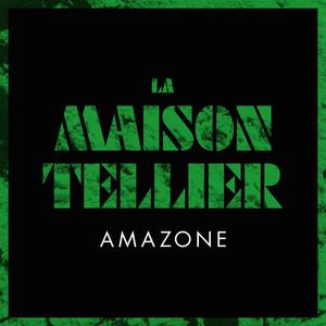 La Maison Tellier - Amazone – Single