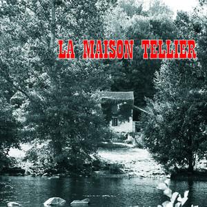 La Maison Tellier - La Maison Tellier