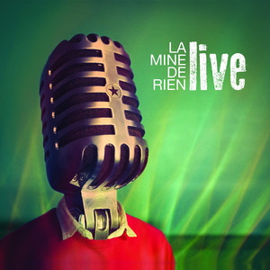 La Mine de Rien - Live (version Live)